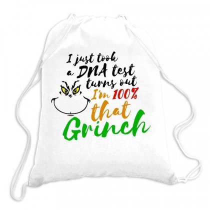 I Just Took A Dna Test Turns Out    I'm 100% That Grinch Drawstring Bags Designed By Meganphoebe