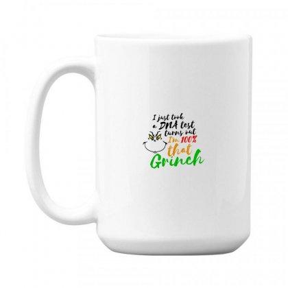 I Just Took A Dna Test Turns Out    I'm 100% That Grinch 15 Oz Coffe Mug Designed By Meganphoebe