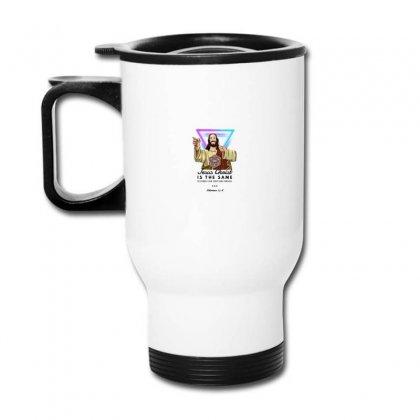 Forever Jesus Travel Mug Designed By Meganphoebe