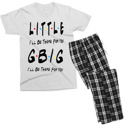 Litle Gbig Matching Sorority   I'll Be There For You Men's T-shirt Pajama Set Designed By Meganphoebe