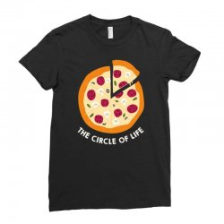 pizza the circle of life Ladies Fitted T-Shirt | Artistshot
