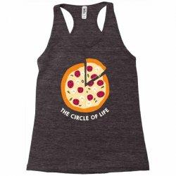 pizza the circle of life Racerback Tank | Artistshot