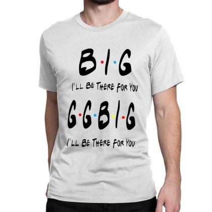 Ggbig Matching Sorority Classic T-shirt Designed By Meganphoebe