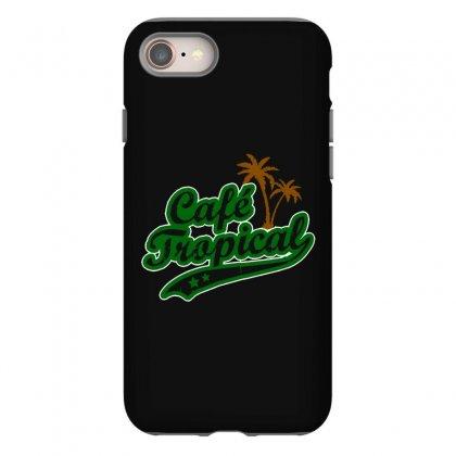 Cafe Tropical Iphone 8 Case Designed By Meganphoebe