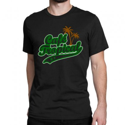 Cafe Tropical Classic T-shirt Designed By Meganphoebe
