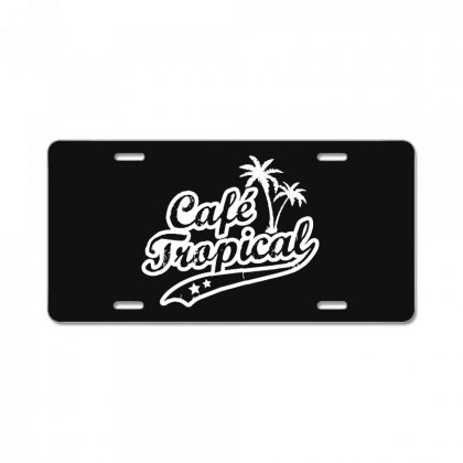 Cafe Tropical In White License Plate Designed By Meganphoebe