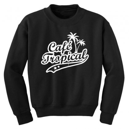 Cafe Tropical In White Youth Sweatshirt Designed By Meganphoebe