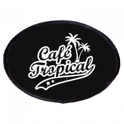 Cafe Tropical In White Oval Patch Designed By Meganphoebe