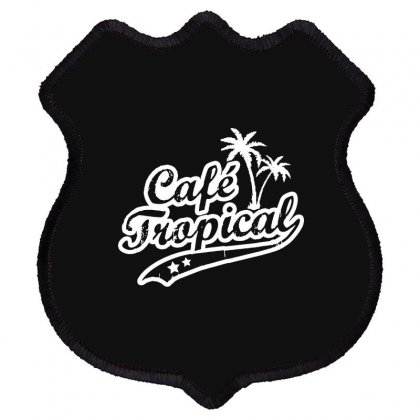 Cafe Tropical In White Shield Patch Designed By Meganphoebe