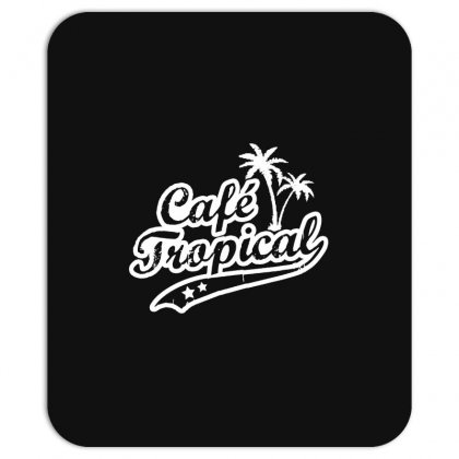 Cafe Tropical In White Mousepad Designed By Meganphoebe