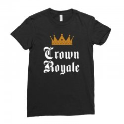 crown royale funny Ladies Fitted T-Shirt | Artistshot