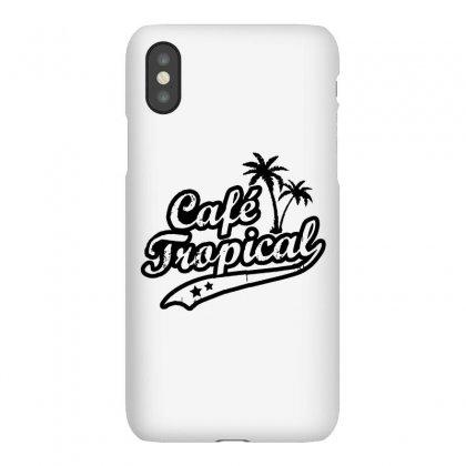 Cafe Tropical In Black Iphonex Case Designed By Meganphoebe