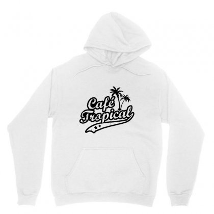 Cafe Tropical In Black Unisex Hoodie Designed By Meganphoebe
