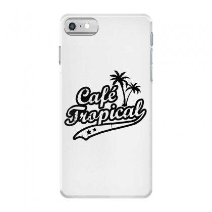 Cafe Tropical In Black Iphone 7 Case Designed By Meganphoebe
