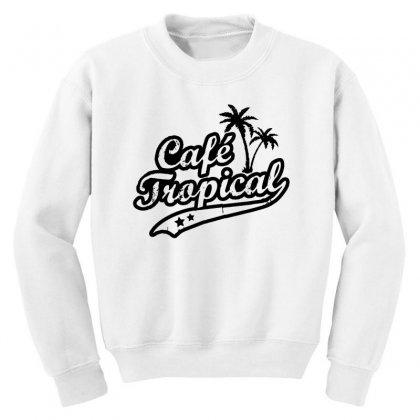 Cafe Tropical In Black Youth Sweatshirt Designed By Meganphoebe