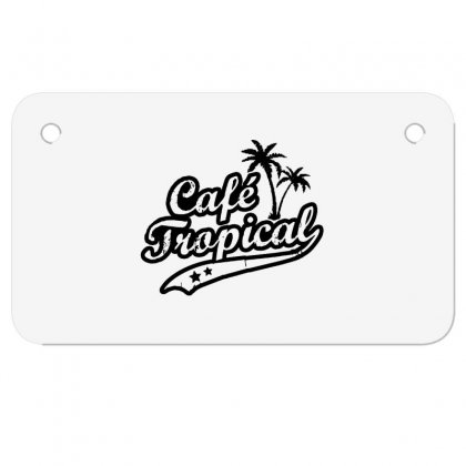 Cafe Tropical In Black Motorcycle License Plate Designed By Meganphoebe