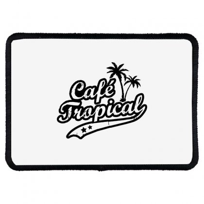 Cafe Tropical In Black Rectangle Patch Designed By Meganphoebe