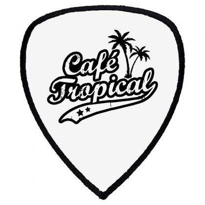 Cafe Tropical In Black Shield S Patch Designed By Meganphoebe
