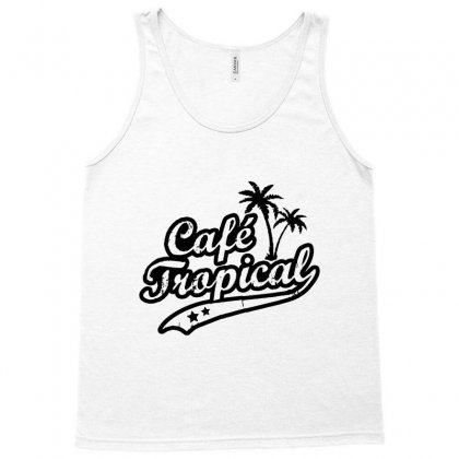 Cafe Tropical In Black Tank Top Designed By Meganphoebe