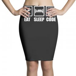 eat sleep code Pencil Skirts | Artistshot