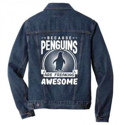 Because Penguins Are Freaking Awesome Men Denim Jacket Designed By Meganphoebe