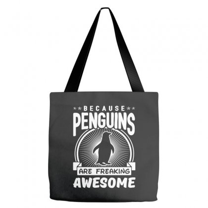 Because Penguins Are Freaking Awesome Tote Bags Designed By Meganphoebe