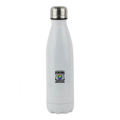 Because Penguins Are Freaking Awesome Stainless Steel Water Bottle Designed By Meganphoebe