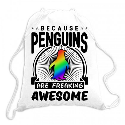 Because Penguins Are Freaking Awesome Drawstring Bags Designed By Meganphoebe