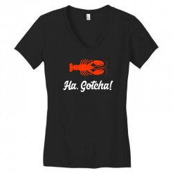 ha gotcha funny crab funny Women's V-Neck T-Shirt | Artistshot