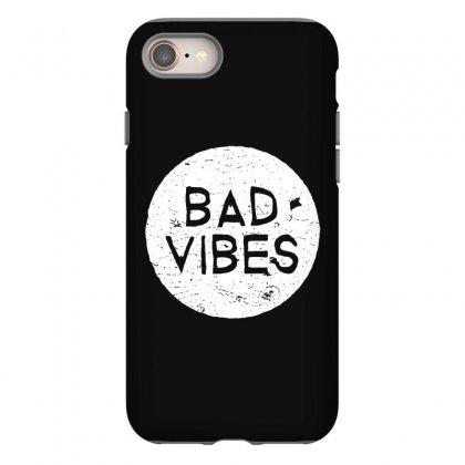 Bad Vibes White Style Iphone 8 Case Designed By Meganphoebe