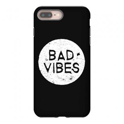 Bad Vibes White Style Iphone 8 Plus Case Designed By Meganphoebe