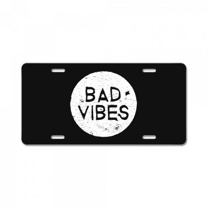 Bad Vibes White Style License Plate Designed By Meganphoebe