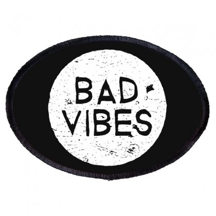 Bad Vibes White Style Oval Patch Designed By Meganphoebe
