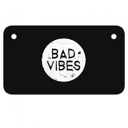 Bad Vibes White Style Motorcycle License Plate Designed By Meganphoebe