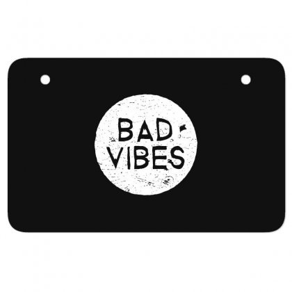 Bad Vibes White Style Atv License Plate Designed By Meganphoebe