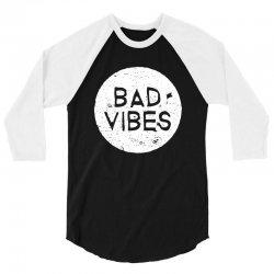 bad vibes white style 3/4 Sleeve Shirt | Artistshot