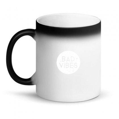 Bad Vibes White Style Magic Mug Designed By Meganphoebe