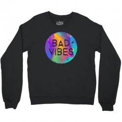 bad vibes Crewneck Sweatshirt | Artistshot