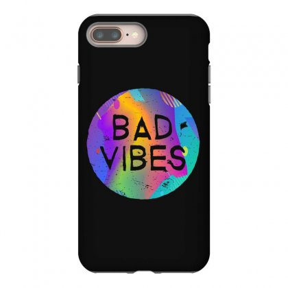 Bad Vibes Iphone 8 Plus Case Designed By Meganphoebe
