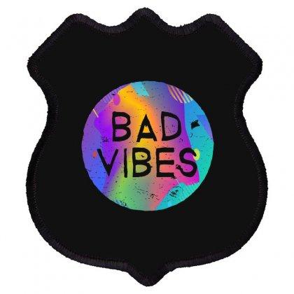 Bad Vibes Shield Patch Designed By Meganphoebe