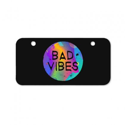 Bad Vibes Bicycle License Plate Designed By Meganphoebe