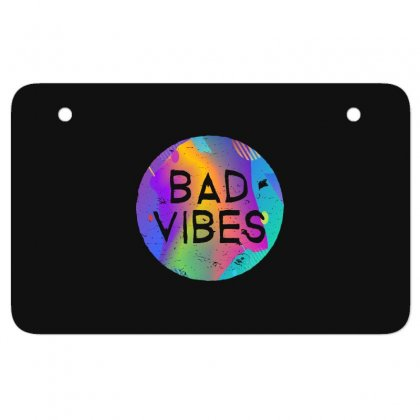 Bad Vibes Atv License Plate Designed By Meganphoebe