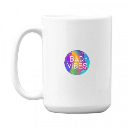 Bad Vibes 15 Oz Coffe Mug Designed By Meganphoebe
