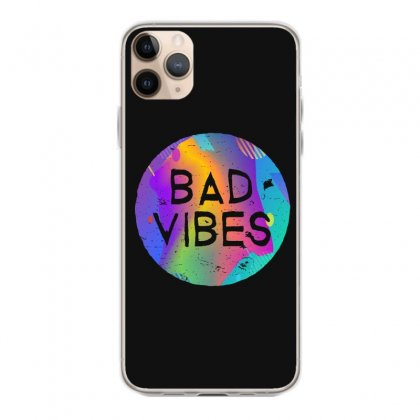 Bad Vibes Iphone 11 Pro Max Case Designed By Meganphoebe
