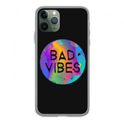 Bad Vibes Iphone 11 Pro Case Designed By Meganphoebe