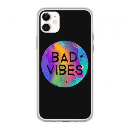 Bad Vibes Iphone 11 Case Designed By Meganphoebe