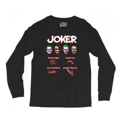 Funny Jokers Signatures Long Sleeve Shirts Designed By Meganphoebe