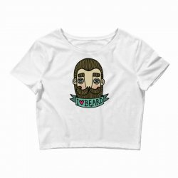 i love beard funny Crop Top | Artistshot