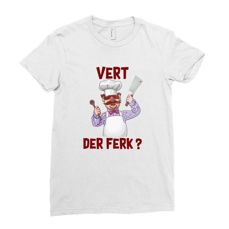 Vert Der Ferk Cook Ladies Fitted T-shirt | Artistshot