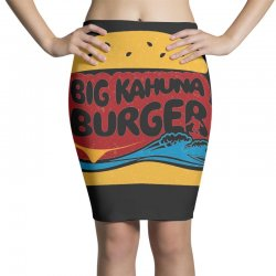 big kahuna burger Pencil Skirts | Artistshot